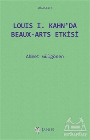Louis 1. Kahn'Da Beaux-Arts Etkisi