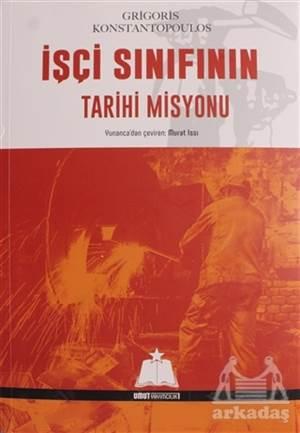 İşçi Sınıfının Tarihi Misyonu