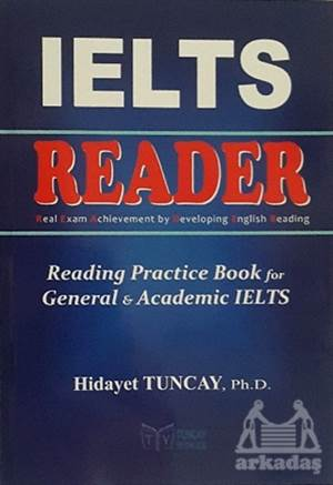 Reader - Reading Practice Book For General & Academic İELTS