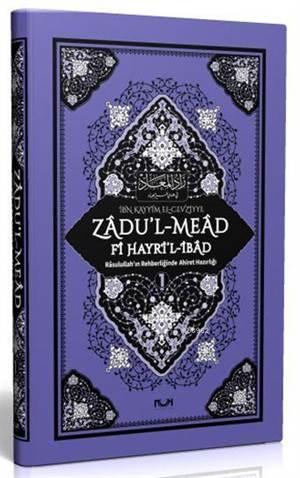 Zadu'l-Mead Fi Hayri'l-İbad