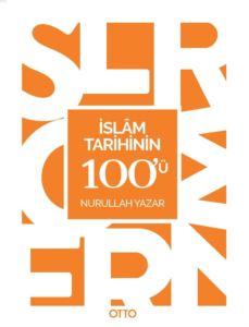 İslam Tarihinin 10 ...