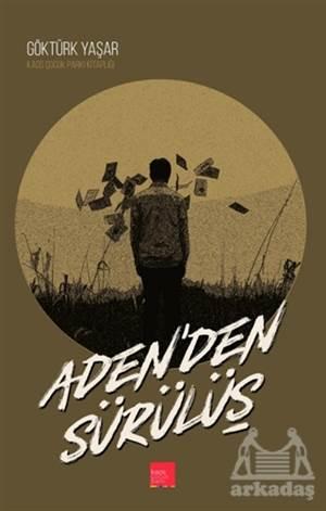 Aden'den Sürülüş