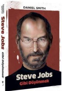Steve Jobs Gibi <br/>Düşünmek