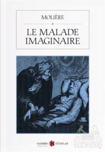 Le Malade Imaginai ...