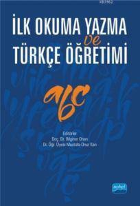 İlk Okuma Yazma <br/>Ve Türkçe Öğr ...