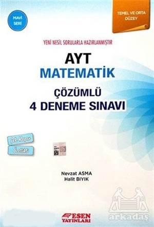 Esen Ayt Çözümlü 4 Deneme Matematik Mavi Seri