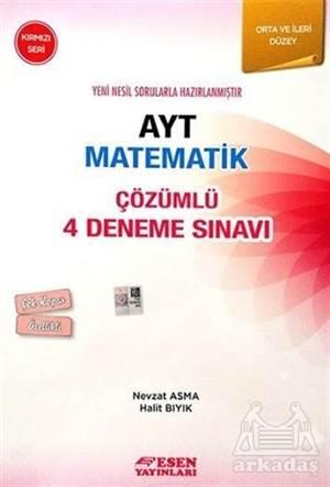 Esen Ayt Çözümlü 4 Deneme Matematik Kırmızı Seri