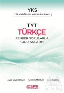Esen Tyt Türkçe Rehber Sorularlar Konu Anlatımı