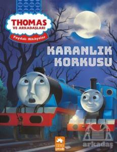 Karanlık Korkusu - Thomas Ve Arkadaşları