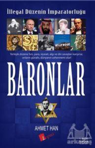 İllegal Düzenin <br/>İmparatorluğu Baronlar