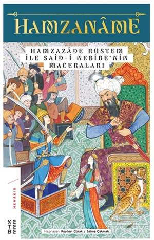 Hamzaname - Hamzazade Rüstem İle Said-İ Nebire'Nin Maceraları