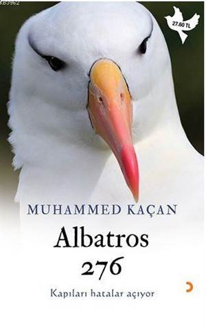 Albatros 276; Kapıları Hatalar Açıyor