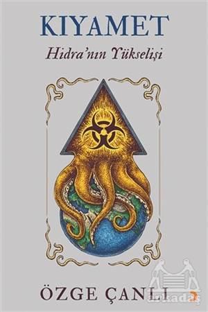 Kıyamet - Hidra'Nın Yükselişi