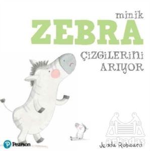 Minik Zebra Çizgilerini Arıyor