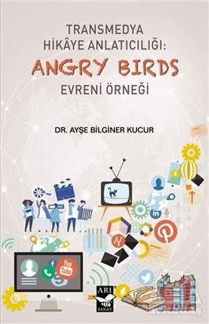 Transmedya Hikaye Anlatıcılığı: Angry Birds Evreni Örneği