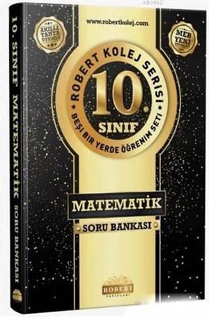 10. Sınıf Matematik Soru Bankası - Robert Kolej Serisi; Beşi Bir Yerde Öğrenim Seti