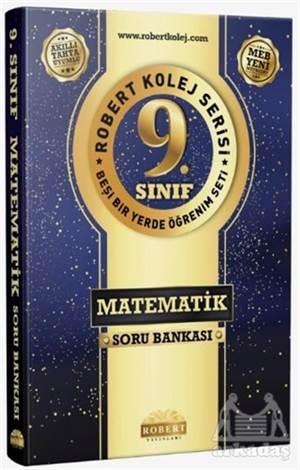 9. Sınıf Matematik Soru Bankası - Robert  Kolej Serisi