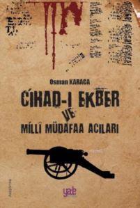 Cihad-I Ekber Ve Milli Müdafaa Acıları