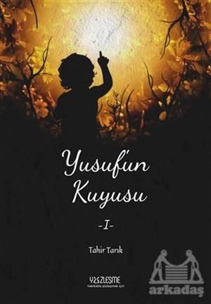 Yusuf'un Kuyusu 1