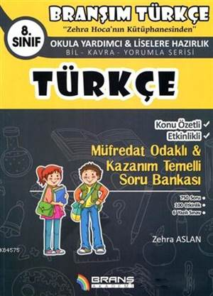 8. Sınıf Türkçe Konu Özetli Etkinlikli Müfredat Odaklı - Kazanım Temelli Soru Bankası
