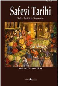 Safevi Tarihi; Safevi Tarihinin Kaynakları