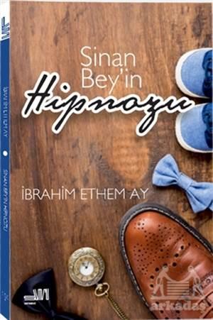 Sinan Bey'İn Hipnozu