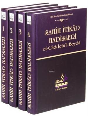Sahih İtikad Hadisleri (4 Cilt) El-Caddetu'l-Beyda