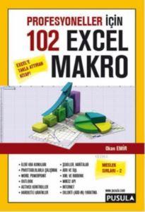 Profesyoneller İçin 102 Örnekle Excel Makro