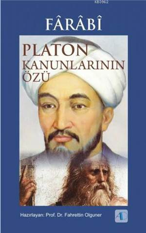 Fârâbî - Platon Kanunlarının Özü