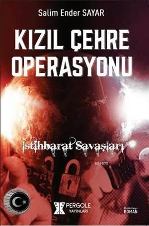 Kızıl Çehre Operasyonu; İstihbarat Savaşları