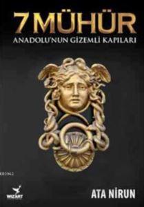 7 Mühür; Anadolu'n ...