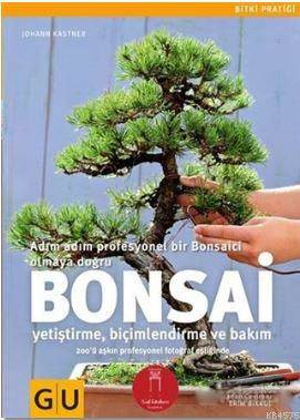 Bonsai; Adım Adım  ...