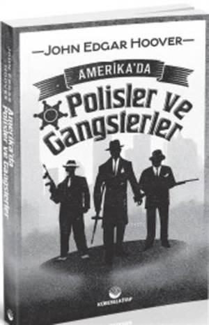 Amerika'da Polisler Ve Gangsterler