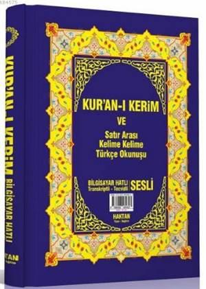 Kur'an-I Kerim Ve Satır Arası Kelime Kelime Türkçe Okunuşu (Kod:H-20, Rahle Boy)