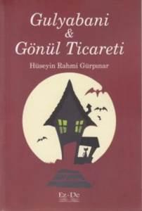 Gulyabani & Gönül Ticareti