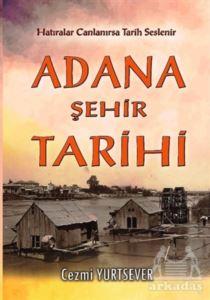 Adana Şehir Tarihi ...