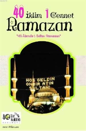 40 İklim 1 Cennet Ramazan