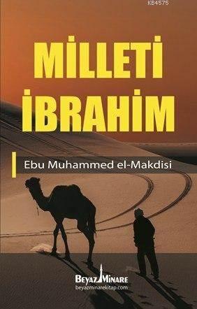 Milleti İbrahim; İslam'a Göre Dost Ve Düşman