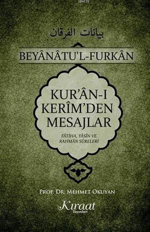 Kur'an-I Kerim'den Mesajlar; Fatiha Yasin Rahman Sureleri