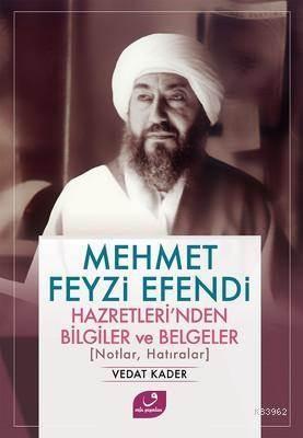 Mehmet Feyzi Efend ...