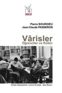 Varisler; Öğrenciler ve Kültür