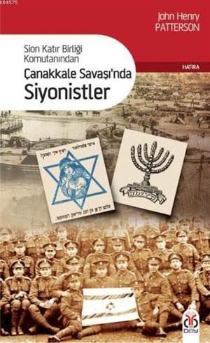 Çanakkale Savaşında Siyonistler; Sion Katır Birliği Komutanından