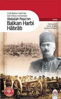 Abdullah Paşa'nın Balkan Harbi Hâtırâtı