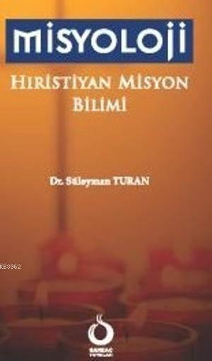 Misyoloji; Hıristiyan Misyon Bilimi