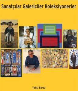 Sanatçılar Galericiler Koleksiyonerler
