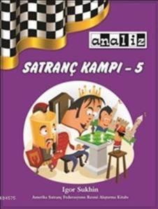 Satranç Kampı 5; Seviyesi: Yeni Başlayanlar