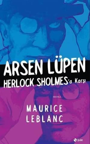 Arsen Lüpen Herloc ...