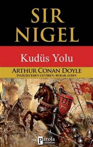 Sir Nigel; Kudüs Yolu