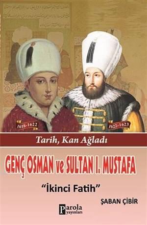 Genç Osman Ve 1. Mustafa