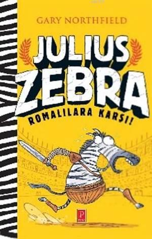 Julius Zebra (Ciltli); Romalılara Karşı